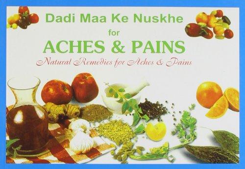 - Dadi Maa Ke Nuskhe for Aches & Pains [Jan 01, 2003] Kohli, Swadesh