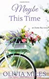 Maybe This Time (Oyster Bay) (Volume 3)