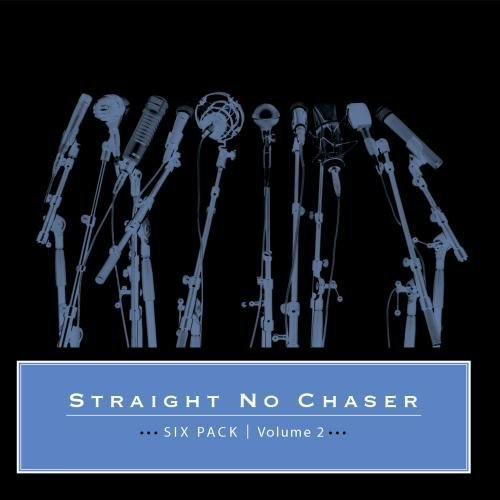six-pack-volume-2-by-straight-no-chaser-2011-11-29