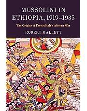 Mussolini in Ethiopia, 1919–1935: The Origins of Fascist Italy's African War