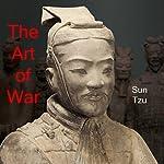 The Art of War: The Art of Strategy | Sun Tzu