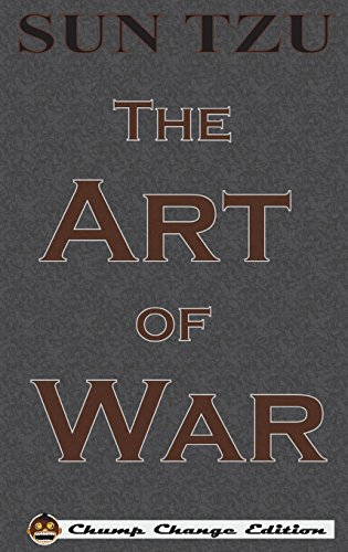 The Art of War (Chump Change Edition)