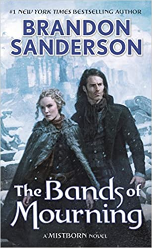 The Bands of Mourning: A Mistborn novel book cover