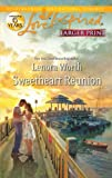 Sweetheart Reunion, Lenora Worth, 0373816146