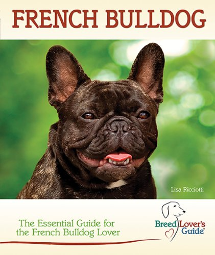 French Bulldog (Breedlover's GuideTM)