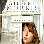 The Miracle: Singing River, Book 3 | Gilbert Morris