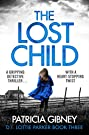 The Lost Child: A gripping detectiv...