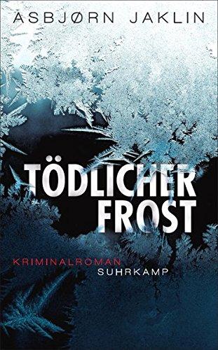 Tödlicher Frost: Kriminalroman (suhrkamp taschenbuch)