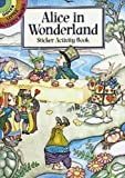Alice in Wonderland Sticker Activity Book (Dover Little Activity Books Stickers)