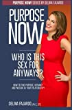 Who Is This Sex for Anyways?, Delina Fajardo, 0991433815