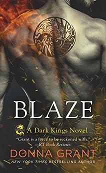 Blaze: A Dragon Romance (Dark Kings Book 11) by [Grant, Donna]