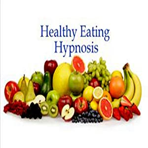 Healthy Eating Hypnosis Speech