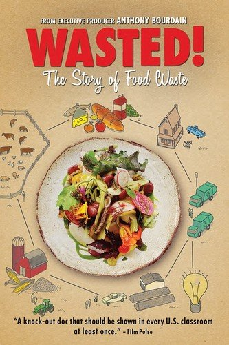 Wasted! The Story of Food Waste by Virgil Films