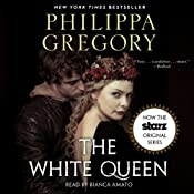 The White Queen: A Novel | Philippa Gregory