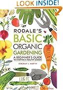 #9: Rodale's Basic Organic Gardening: A Beginner's Guide to Starting a Healthy Garden