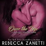 Over The Top | Rebecca Zanetti