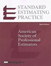 Standard Estimating Practice: American Society of Professional Estimators