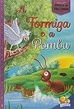 capa de A Formiga e a Pomba. Moral da História!