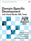 img - for Domain-Specific Development with Visual Studio DSL Tools by Steve Cook (2007-06-03) book / textbook / text book
