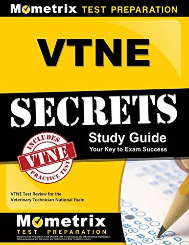 VTNE Secrets Study Guide: VTNE Test Review for the Veterinary Technician National Exam (Vet Tech Cards)