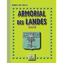 Armorial des Landes: (Livre 2) (Arremouludas)