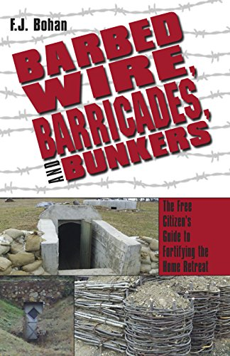 Barbed Wire, Barricades, and Bunkers by [Bohan, F.J.]