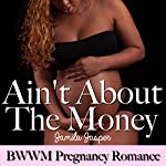 Ain't About the Money | Jamila Jasper
