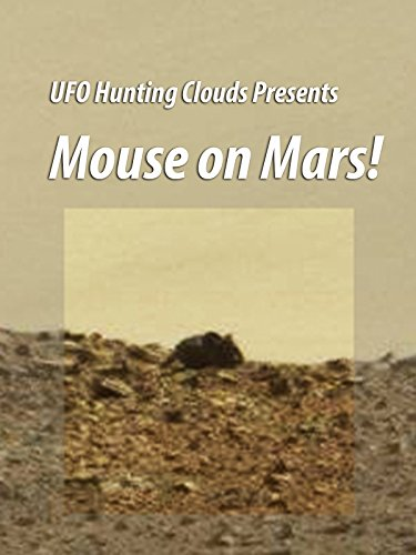 Gigantic Mouse on Mars! - UHC