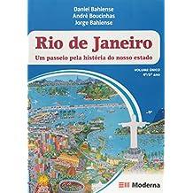 Rio De Janeiro. Um Passeio Pela História Do Nosso Estado - Volume Único