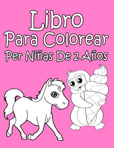 Libro Para Colorear Per Niñas De 2 Años (Spanish Edition)
