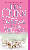 On the Way to the Wedding (Bridgertons Book 8)