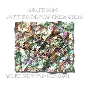 Jazz Bo DePew Knew Gnus Solfeggio
