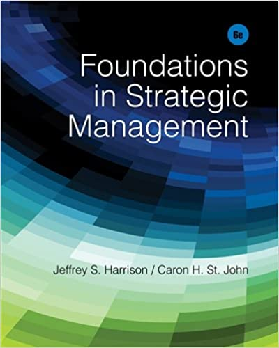 Foundations in strategic management jeffrey s harrison caron h foundations in strategic management 6th edition fandeluxe Image collections