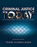REVEL for Criminal Justice Today: An Introductory Text for the 21st Century, Student Value Edition -- Access Card Package (14th Edition)