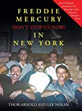 Freddie Mercury in New York Don't Stop Us