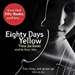 Eighty Days Yellow | Vina Jackson