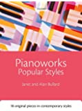 Pianoworks: Popular Styles: 18 original pieces in contemporary styles