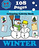 Winter: Coloring and Activity Book with Puzzles, Brain Games, Mazes, Dot-to-Dot & More for 2-5 Years Old Kids (Coloring Activity Book) (Volume 1)