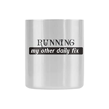 Birthday Gifts For Runners Jogging Lovers Humor Quotes Running My Other Daily Fix Tea Coffee Wine Cup 100 Ceramic 864 OzClassic Insulated Mug