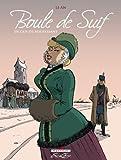 Boule De Suif by Maupassant, Guy de (2009) Hardcover
