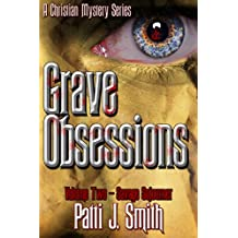 Grave Obsessions - Volume 2 - Savage Sojourner