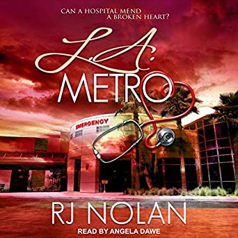 L.A. Metro (The L.A. Metro Series Book 1)