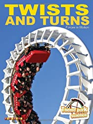 Theme Park Science: Twists & Turns