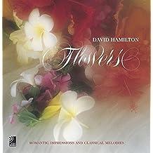 Flowers: Romantic Impressions and Classical Melodies/ David Hamilton (Streichartikel)