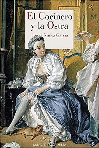 El cocinero y la ostra de Lucía Núñez García