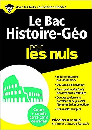 Le Bac Histoire Géo 2016 pour les Nuls (BAC EN POCHE) (French Edition) édition 2016 Edition, Kindle Edition