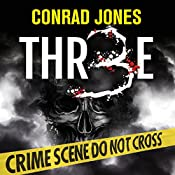 Three: Detective Alec Ramsay Series, Volume 7 | Conrad Jones
