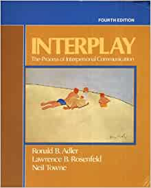 interplay the process of interpersonal communication 4th edition pdf free