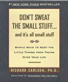 img - for Don't Sweat the Small Stuff 1st (first) edition Text Only book / textbook / text book