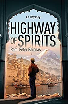 Highway of Spirits: An Odyssey by [Baronas, Remi Peter]